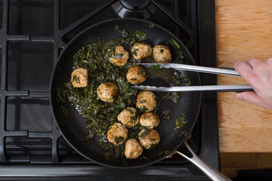 Braise the kale & meatballs:
