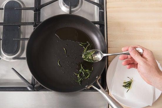 Fry the rosemary: