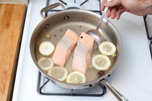 Poach the salmon: