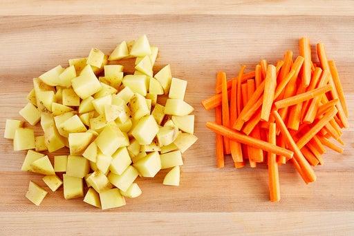 Prepare the potatoes & carrots
