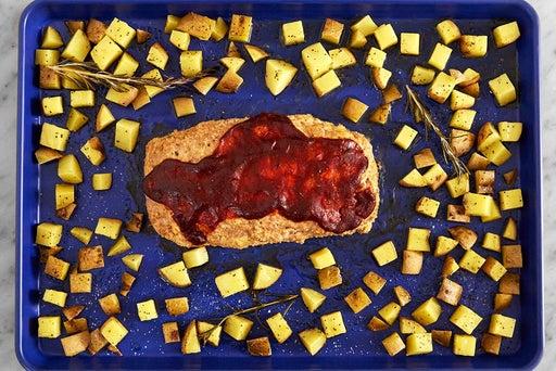 Roast the meatloaf & potatoes